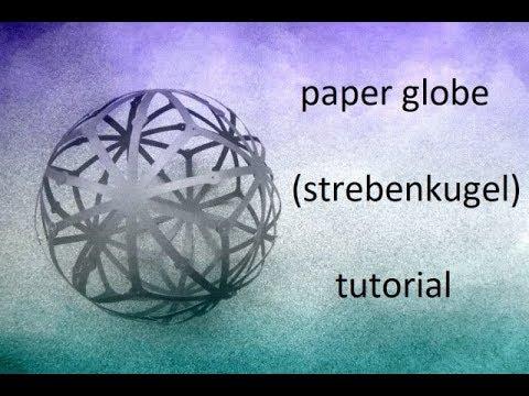 paper globe - strebenkugel nr 873u - papercraft - tutorial - dutchpapergirl