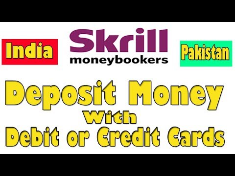 How To Deposit Money Into Skrill Account Indian-Pakistan |Debit or Credit Card | Hindi-Urdu