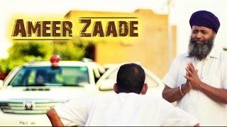Ameer Zaade || Justin Bumrah || Official Song || New Punjabi Songs 2014