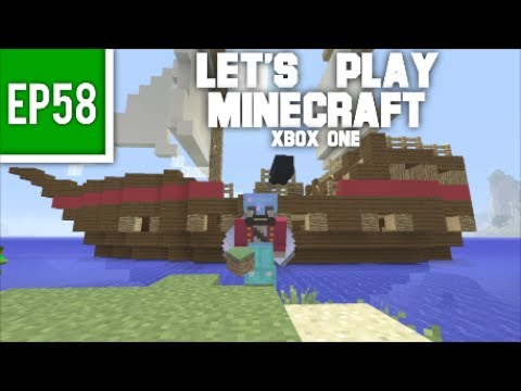 Let's Play Minecraft Xbox One - EP58: Pirate Ship Build Completed!