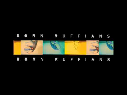 BORN RUFFIANS - With Her Shadow