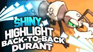 BACK TO BACK SHINY POKEMON! | Back to Back Shiny Durant! | Back to Back Shiny Highlight
