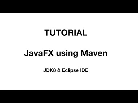 How to Configure JavaFX Application with Maven in Eclipse and JDK8 Tutorial