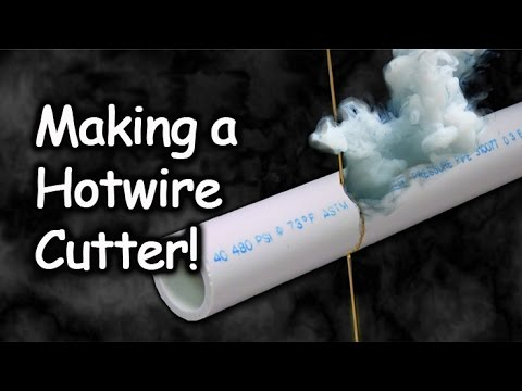 Making a Hotwire Foam Cutter (Warning: Risky & Dangerous Method)