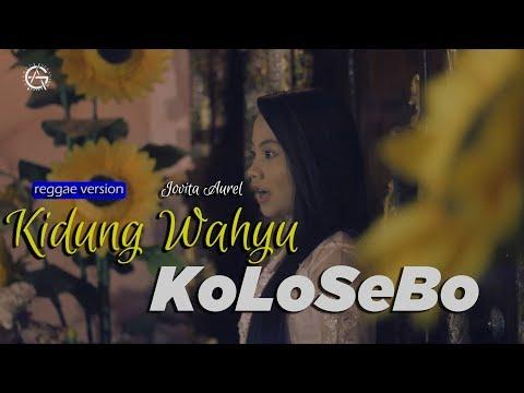 Download Kidung Wahyu Kolosebo Cover By Jovita Aurel Reggae