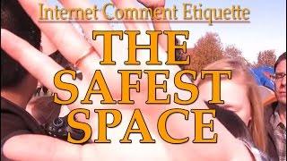 """Internet Comment Etiquette: """"The Safest Space"""""""