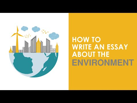 How to Write an Essay about the Environment