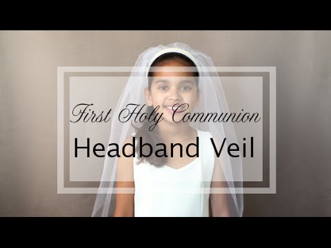 How to make the First Communion Headband Veil