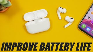 Improve AirPods / AirPods Pro Battery Life (Tips & Tricks)