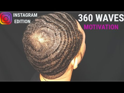 HOW LONG DOES IT TAKE TO GET 360 WAVES (INSTAGRAM MOTIVATION)