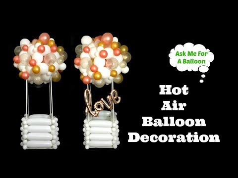 Hot Air Balloon Decoration Tutorial