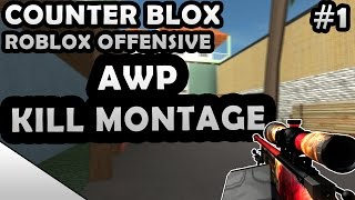 Counter Blox Roblox Offensive - AWP Montage | Daikhlo