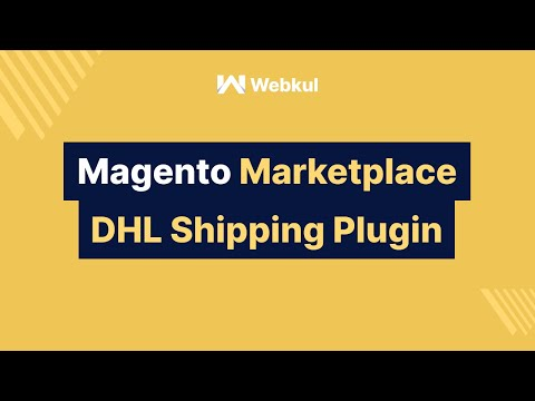 Magento Marketplace DHL Shipping