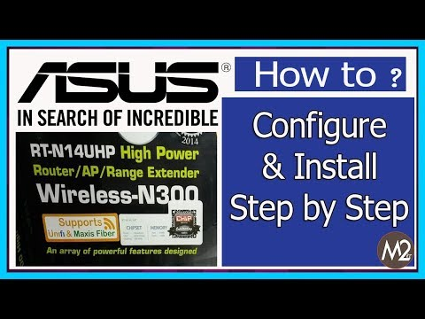 Asus Router / AP/ Rang Extender RT-N14UHP |  How to  Configuration  Step by Step |