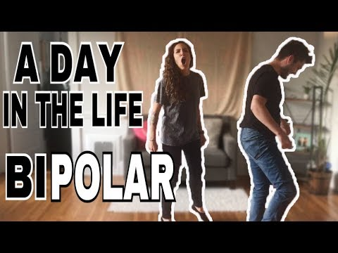 A DAY IN THE LIFE OF A BIPOLAR PERSON