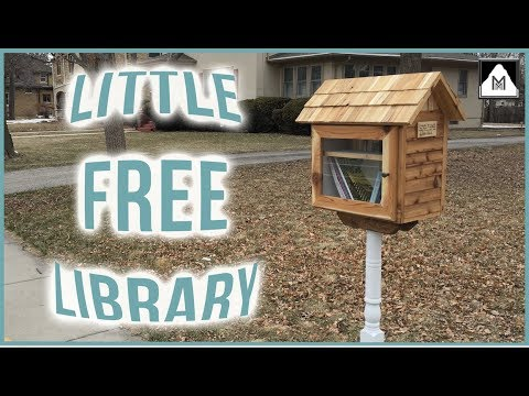 Building a Little FREE Library