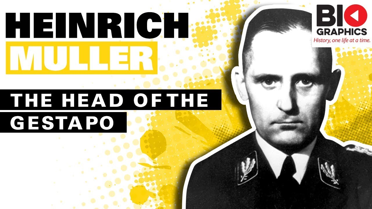 Heinrich Muller: The Head of the Gestapo