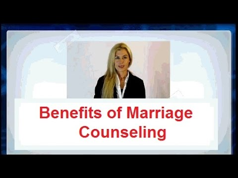 ★ Find out What are The Benefits of Marriage Counseling