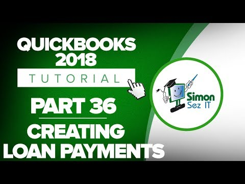 QuickBooks 2018 Training Tutorial Part 36: Creating Loan Payments in Quickbooks
