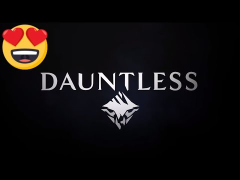 Dauntless - Intro Cinematic and Open Beta Live