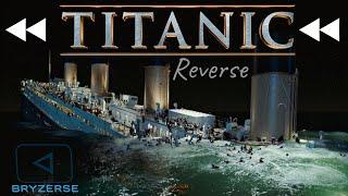 Reverse | Titanic: 1997 Sinking (REVISED EDITION)