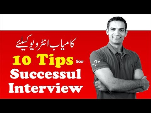 10 Tips for Job Interview for How to Get Job quickly | Tips for Success in Interview by M. Akmal