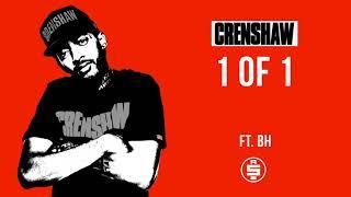 1 of 1 ft. BH - Nipsey Hussle (Crenshaw Mixtape)