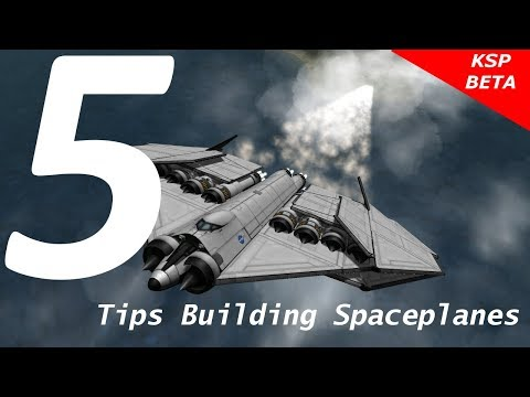 Kerbal Space Program 5 Tips building Spaceplanes