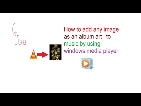 How to add any image as an album art to music by using Windows Media player.
