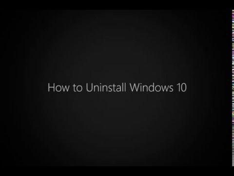 How to Uninstall Windows 10 and Return to Windows XP, Windows 7 or Windows 8.1