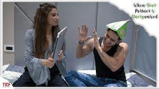 TID| When your partner is unorganised| Ft. Priyanka Tyagi, Abhishek Kumar