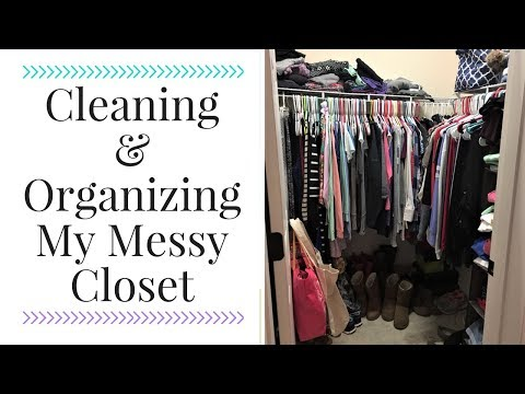 Cleaning and Organizing My Closet | How to Organize Your Closet | Clean With Me