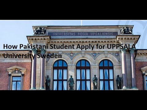 How Pakistani Student Apply for UPPSALA University Sweden