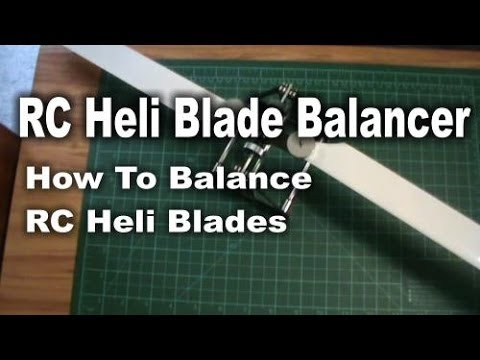 Helicopter Blade Balancer (How To Balance RC Heli Blades)