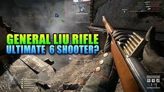 General Liu Rifle - Ultimate Six Shooter? | Battlefield 1 Review