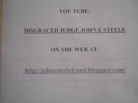 JOHN E STEELE - CROOKED U S JUDGE (Fort Myers, Lee County, FL) and scam 'O.R. 569/875