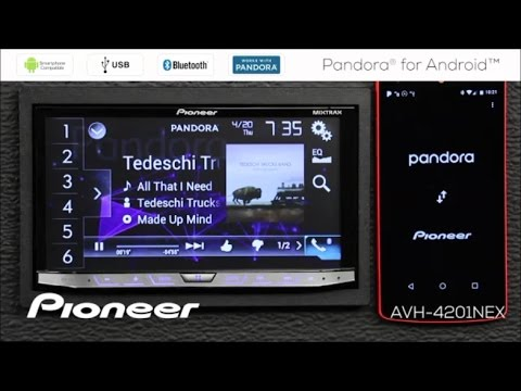 How To - Pandora for Android Phone on Pioneer Receivers 2017