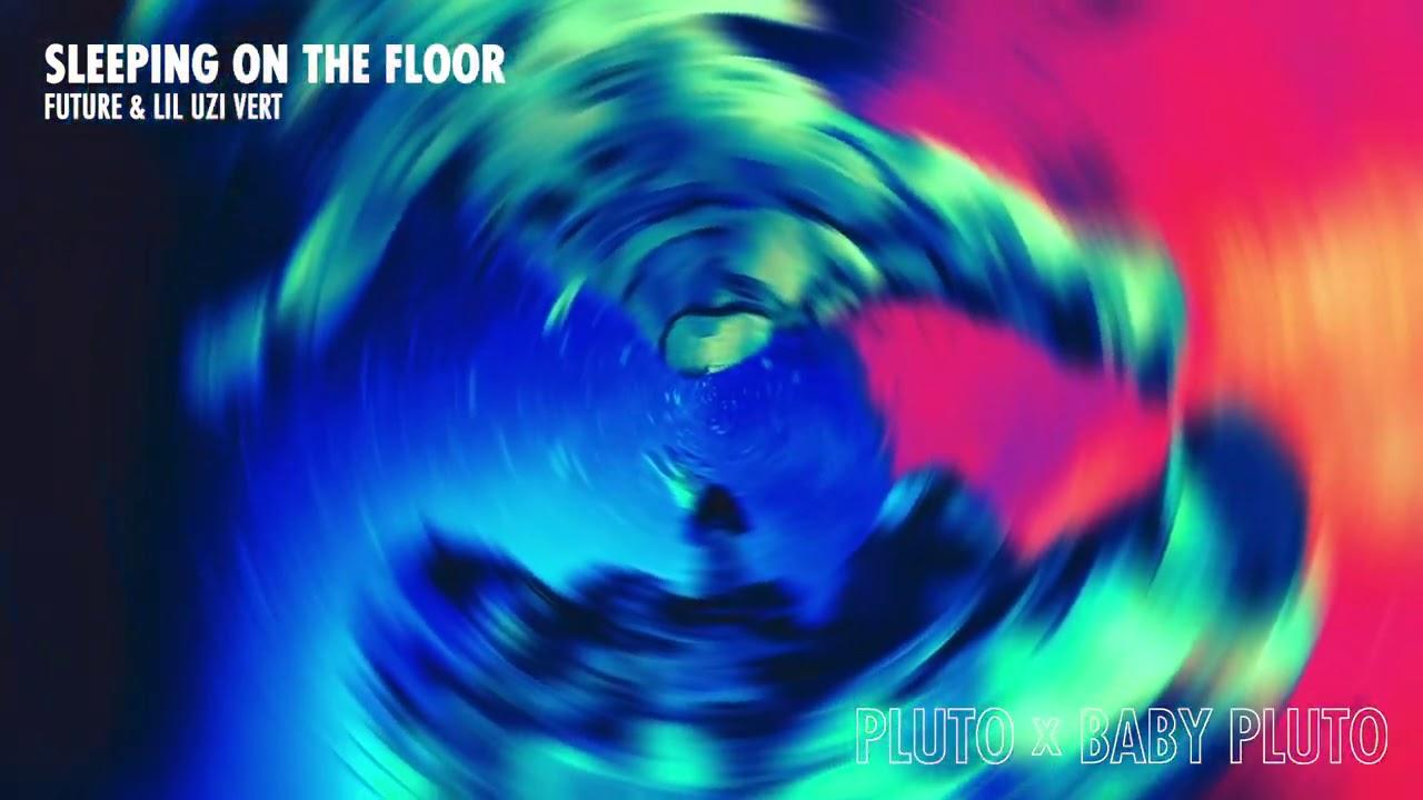 Future & Lil Uzi Vert - Sleeping On The Floor