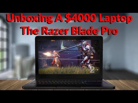 Unboxing A $4000 Laptop The Razer Blade Pro - YouTube Tech Guy