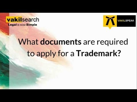 What documents are required to apply for a Trademark?