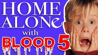 Home Alone With Blood #5 - Birds