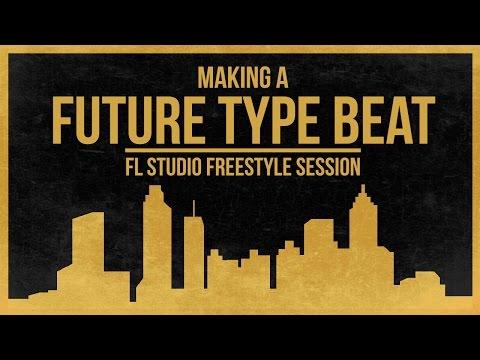 Making A Future Type Beat - FL Studio Freestyle Tutorial