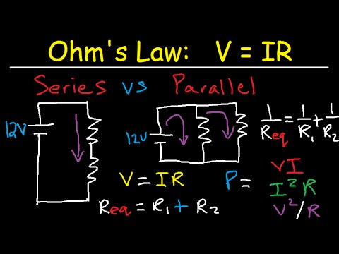 Series and Parallel Circuits Explained - Voltage Current Resistance Physics - AC vs DC & Ohm's Law