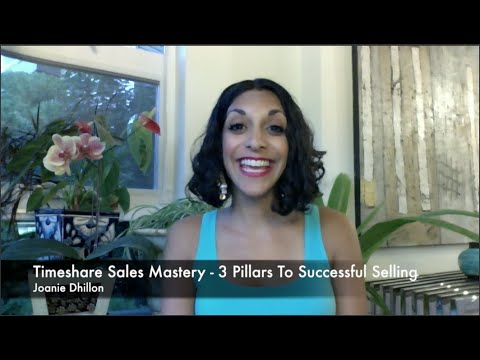 3 Pillars To Successful Selling--Timeshare Sales Revealed