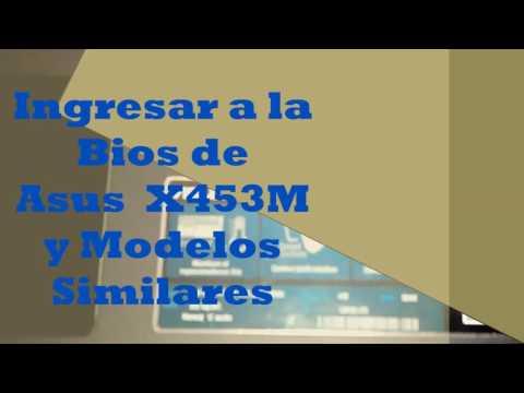 Ingresar a la Bios de Asus x453m y  Modelos Similares