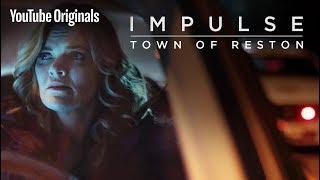 "Town of Reston: ""Irresponsible Adults"" - Impulse"