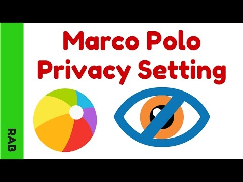 Marco Polo App Privacy Settings  2017