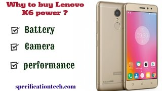 Lenovo K6 Power price, specifications, features - why to buy this phone?