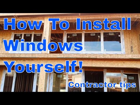 How to install windows in a new home. Diy window installation