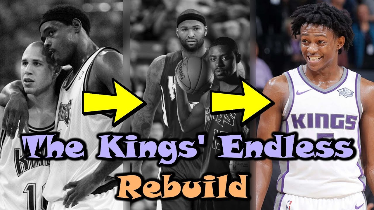 Why The Sacramento Kings Have Been Rebuilding FOREVER!